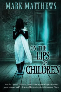 On the Lips of Children - Mark Matthews, James Roy Daley