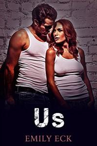Us (L&J Book 5) - Emily Eck