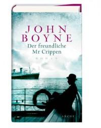 Der freundliche Mr Crippen - John Boyne, Werner Löcher-Lawrence