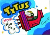 Tytus, Romek i A'Tomek. Księga III. Tytus kosmonautą - Henryk Jerzy Chmielewski