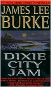 Dixie City Jam - James Lee Burke