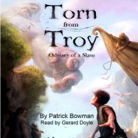 Torn from Troy - Patrick Bowman, Gerard Doyle