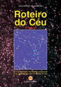 Roteiro do Céu - Guilherme de Almeida