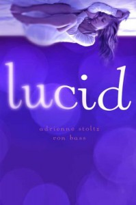 Lucid - Adrienne Stoltz, Ron Bass