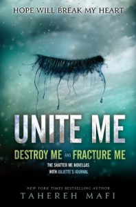 Unite Me - Tahereh Mafi