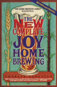 The New Complete Joy of Home Brewing - Charles Papazian