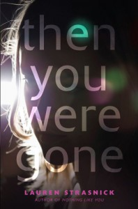 Then You Were Gone - Lauren Strasnick