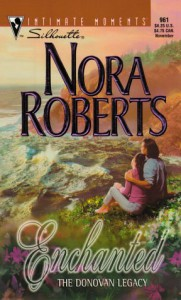 Enchanted: The Donovan Legacy (Silhouette Intimate Moments, #961) - Nora Roberts