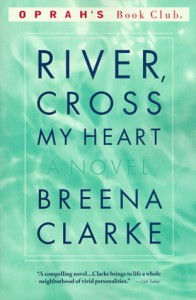 River, Cross My Heart (Oprah's Book Club) - Breena Clarke