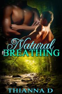As Natural As Breathing - Thianna D