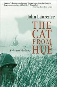 The Cat From Hue: A Vietnam War Story - John Laurence