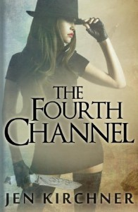 The Fourth Channel - Jen Kirchner
