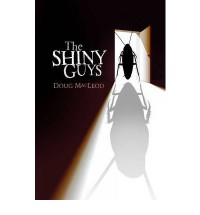 The Shiny Guys - Doug MacLeod