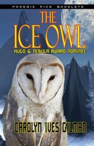 The Ice Owl - Carolyn Ives Gilman