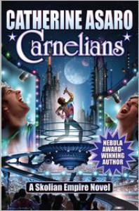 Carnelians - Catherine Asaro