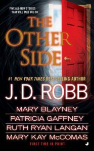 The Other Side - J.D. Robb, Patricia Gaffney, Mary Blayney, Ruth Ryan Langan
