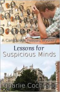 Lessons for Suspicious Minds - Charlie Cochrane