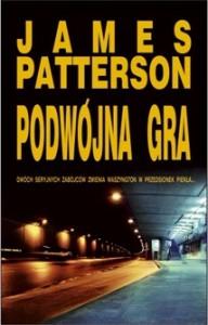 Podwójna gra - James Patterson