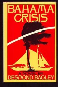 Bahama Crisis: A Novel - Desmond Bagley