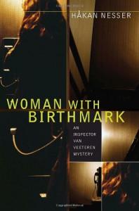 Woman with Birthmark: An Inspector Van Veeteren Mystery (Inspector Van Veeteren Mysteries) - Hakan Nesser