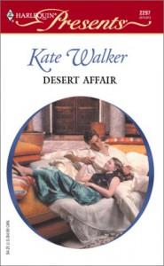 Desert Affair  (Surrender to the Sheikh) - Kate Walker