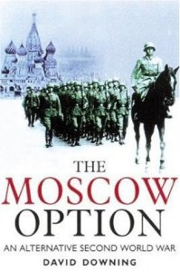 The Moscow Option - David Downing