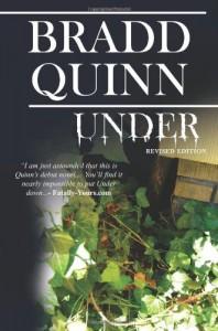 Under: Revised Edition - Bradd Quinn