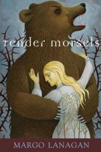 Tender Morsels - Margo Lanagan