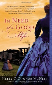 In Need of a Good Wife - Kelly O'Connor McNees