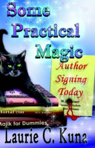 Some Practical Magic - Laurie C. Kuna