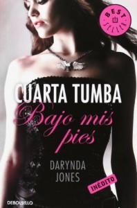 Cuarta tumba bajo mis pies. (Charley Davidson 4) (BEST SELLER) - Darynda Jones