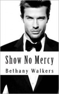 Show No Mercy - Bethany Walkers