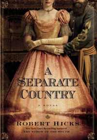 A Separate Country - Robert Hicks