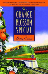 The Orange Blossom Special - Betsy Carter