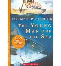 The Young Man and the Sea (After Words) - Rodman Philbrick