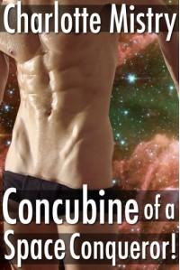 Concubine of a Space Conqueror! - Charlotte Mistry