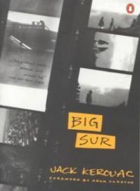 Big Sur - Jack Kerouac, Aram Saroyan