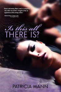 Is This All There Is? - Patricia Mann