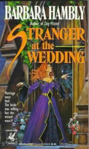 Stranger at the Wedding - Barbara Hambly