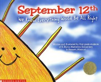 September 12th: We Knew Everything Would Be All Right - H. Byron Masterson Elementary School, M.O. Kennet