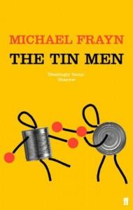 The Tin Men - Michael Frayn