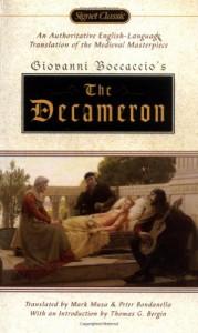 The Decameron (Signet Classics) - Giovanni Boccaccio, Peter Bondanella, Mark Musa, Thomas G. Bergin