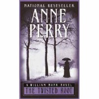 The Twisted Root - Anne Perry