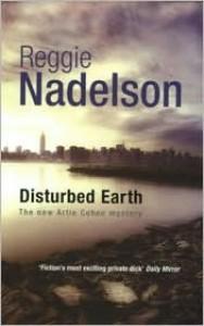 Disturbed Earth (Artie Cohen Series #5) - Reggie Nadelson