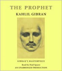The Prophet - Kahlil Gibran, Paul Sparer, Becky Ann Baker