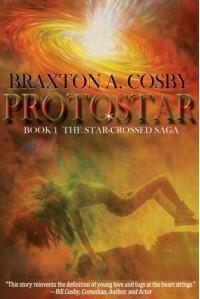 Protostar - Braxton A. Cosby