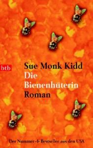 Die Bienenhüterin - Sue Monk Kidd, Astrid Mania