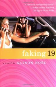 Faking 19 - Alyson Noel