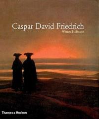 Caspar David Friedrich - Werner Hofmann