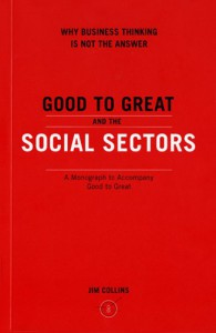 Good to Great and the Social Sectors: A Monograph to Accompany Good to Great - James C. Collins